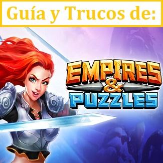 Empires & Puzzles Guía en Español con Trucos y consejos
